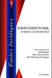 Robert-Joseph Pothier, d'hier à aujourd'hui