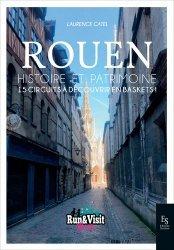 Rouen - Histoire et Patrimoine