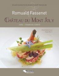 Romuald Fassenet, Château du Mont Joly. Jura, Franche-Comté
