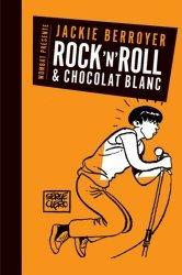 Rock'n'roll et chocolat blanc