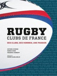 Rugby clubs de France. Des clubs, des hommes, une passion