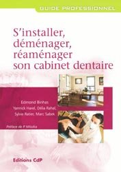 S'installer, déménager, réaménager son cabinet dentaire