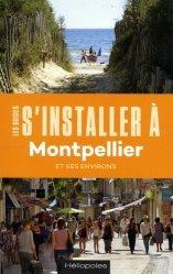 S'installer à Montpellier. 2e édition