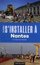 S'installer à Nantes. 3e édition