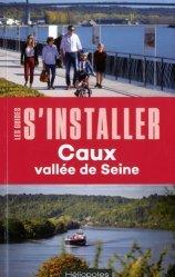 S'installer à Caux vallée de Seine