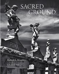 Sacred ground: The cemeteries of New Orleans