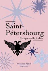 Saint-Pétersbourg. Escapades littéraires