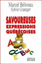 Savoureuses expressions québécoises