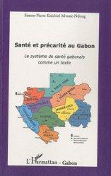 Santé et précarité au Gabon. Le système de santé gabonais comme un texte