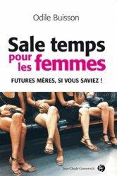 Sale temps pour les femmes
