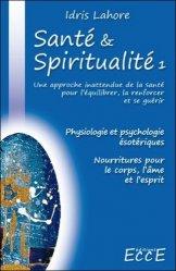 Santé et Spiritualité. Volume 1