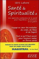 Santé et Spiritualité. Volume 2
