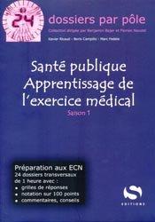 Santé publique - Apprentissage de l'exercice médical - Saison 1