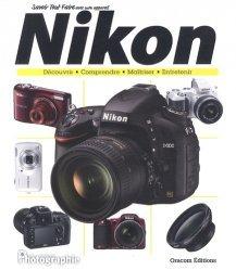 Savoir tout faire avec mon appareil Nikon
