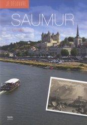 Saumur. La perle blanche de l'Anjou