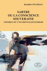 Sartre ou la conscience souveraine. Critique de l'occidentalocentrisme