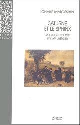 Saturne et le Sphinx. Proudhon, Courbet et l'art justicier