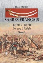 Sabres francais 1830 - 1870 tome 2
