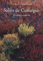 Salins de Camargue. Territoires convoités