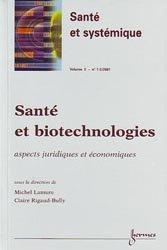 Santé et biotechnologies : aspects juridiques et économiques