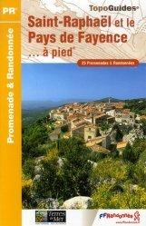 Saint-Raphaël et le Pays de Fayence à pied
