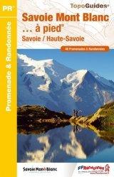 Savoie Mont Blanc... à pied