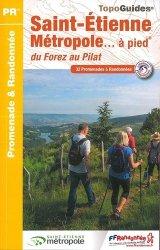 Saint-Etienne métropole... à pied : 32 promenades et randonnées