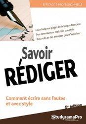 Savoir rédiger. 5e édition