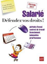 Salarié, défendez vos droits ! Edition 2017