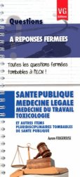 Santé publique - Médecine légale - Médecine du travail - Toxicologie