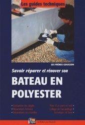 Savoir réparer et rénover son Bateau en polyester