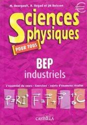 Sciences physiques pour tous BEP industriels