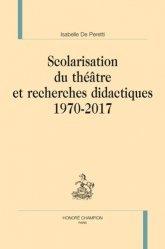 Scolarisation du théâtre et recherches didactiques