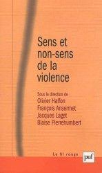 Sens et non-sens de la violence. Nouvelles expressions, nouvelles approches