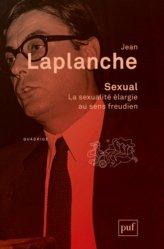 Sexual. La sexualité élargie au sens freudien 2000-2006, 2e édition