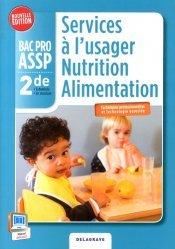 Services à l'usager Nutrition Alimentation 2de Bac Pro ASSP (Ed. 2014) - Pochette élève