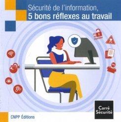 Sécurité de l'information, 5 bons réflexes au travail