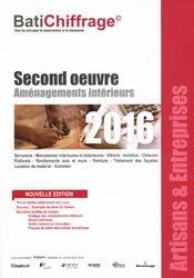 Second oeuvre Aménagements intérieurs 2016