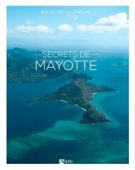 A paraitre dans Voyages-Tourisme dans le monde, Secrets de Mayotte