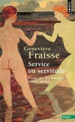 Service ou servitude - Essai sur les femmes toutes mains