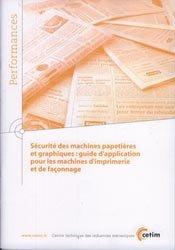Sécurité des machines papetières et graphiques