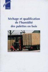 Séchage et qualification de l'humidité des palettes en bois