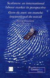 Seafarers : an International Labour Market in Perspective. Edition bilingue français-anglais