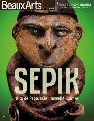 Sepik. Arts de Papouasie-Nouvelle-Guinée