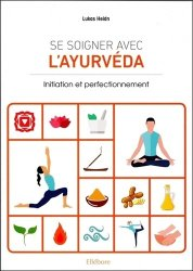 Se soigner avec l'Ayurveda