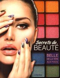 Secrets de beauté. Belle de la tête aux pieds