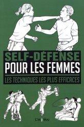 Self-défense pour les femmes. Les techniques les plus efficaces