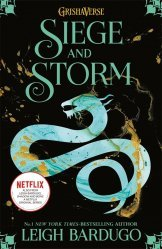 Shadow and Bone Book 2: Siege and Storm