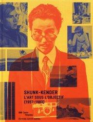 Shunk-Kender. L'art sous l'objectif (1957-1983)