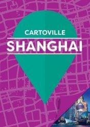 La couverture et les autres extraits de Shanghai. Edition 2018-2019. Avec 1 Plan détachable